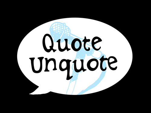 quoteunquote